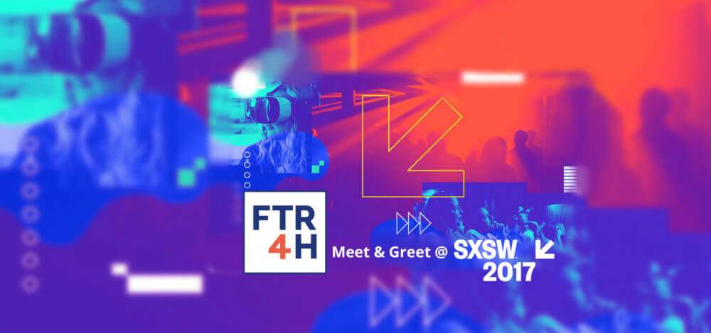 Save-the-Date for our Meet & Greet at SXSW 2017!