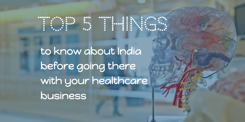 Top 5 things on healthcare business in India